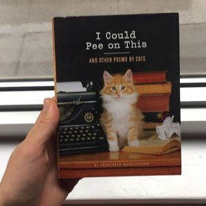 'I Could Pee On This And Other Poems By Cats' Book